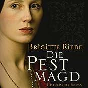 Die Pestmagd 1 | Brigitte Riebe