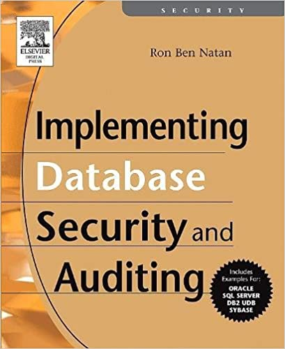 Implementing database security and auditing ron ben natan implementing database security and auditing ron ben natan 9781555583347 amazon books fandeluxe Image collections