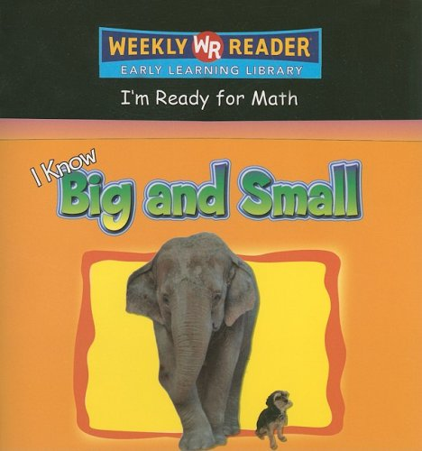 I Know Big And Small (I'm Ready for Math) ebook