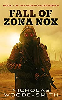 Fall Of Zona Nox by Nicholas Woode-Smith ebook deal