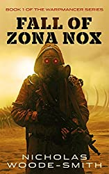 Fall of Zona Nox: Book One of the Warpmancer Series