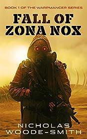 Fall of Zona Nox (Warpmancer Series Book 1)