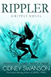 Rippler: Book One in the Ripple Series by  Cidney Swanson in stock, buy online here