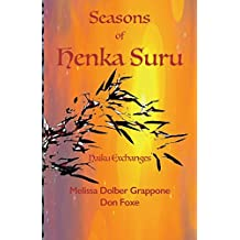 Seasons of Henka Suru: Haiku Exchanges