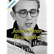 James Dean Biography: Behind the Actor