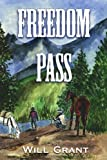 Freedom Pass, Will Grant, 1425958893