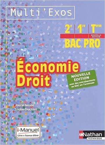 En ligne téléchargement gratuit Economie Droit 2e, 1re, Term Bac Pro Multi' Exos : i-Manuel, Livre + licence élève pdf epub