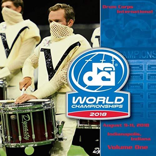 - 2018 Drum Corps International World Championships, Vol. One (Live)