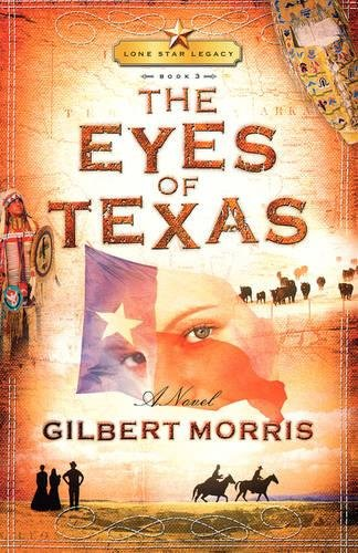 The Eyes of Texas (Lone Star Legacy #3)