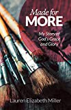 Made for More: My Story of God's Grace and Glory