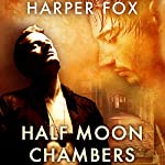 Half Moon Chambers | Harper Fox
