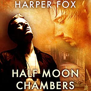 Half Moon Chambers Audiobook