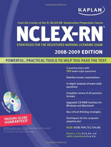 Kaplan NCLEX-RN Exam 2008-2009 with CD-ROM: Strategies for the Registered Nursing Licensing Exam
