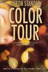 Color Tour (Ray Elkins Thriller Series) (English Edition)