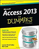 img - for Access 2013 For Dummies by Laurie Ulrich Fuller (9-Apr-2013) Paperback book / textbook / text book