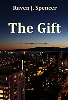The Gift by [Spencer, Raven J.]