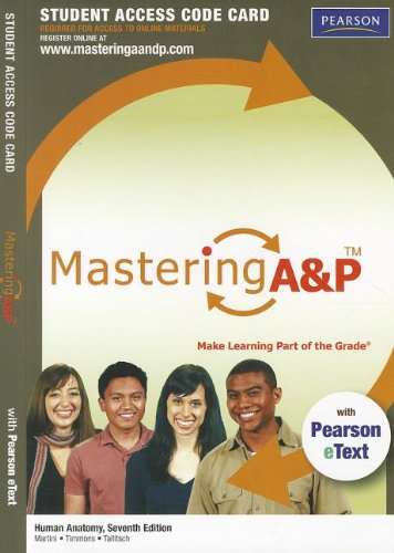 MasteringA&P with Pearson eText -- Standalone Access Card -- for Human Anatomy (7th Edition) (Mastering A&P (Acc