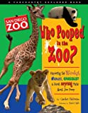 San Diego Zoo Best Deals - Who Pooped in the Zoo? San Diego Zoo: Exploring the Weirdest, Wackiest, Grossest, and Most Surprising Facts About Zoo Poop (Farcountry Explorer Books)