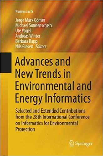 Advances and New Trends in Environmental and Energy Informatics: Selected and Extended Contributions from the 28th International Conference on Informatics for Environmental Protection (Progress in Is)