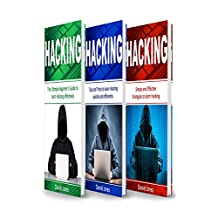 Hacking: 3 Books in 1- The Ultimate Beginner's Guide to Learn Hacking Effectively + Tips and Tricks to learn Hacking + Strategies(Basic Security, Wireless Hacking, Ethical Hacking, Programming)