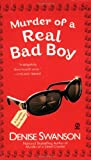 Murder of a Real Bad Boy by Denise Swanson front cover