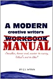A Modern Creative Writer's Manual