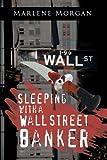 Sleeping with a Wall Street Banker, Marlene Morgan, 1481788736