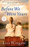 Books : Before We Were Yours: A Novel