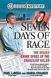 Seven Days of Rage, Paul LaRosa and Maria Cramer, 1439172390