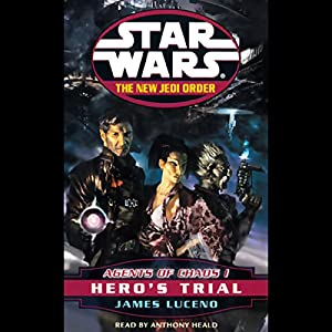 Star Wars: The New Jedi Order: Agents of Chaos I: Hero's Trial Hörbuch