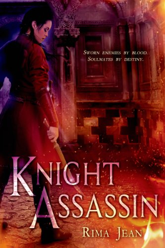 Book: Knight Assassin (Entangled Teen) by Rima Jean