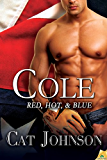 Cole (Red, Hot, & Blue Book 5)