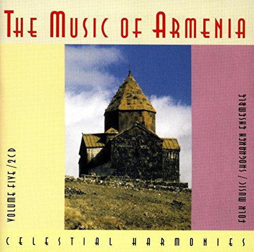The Music of Armenia, Volume 5: Folk Music by Celestial Harmonies