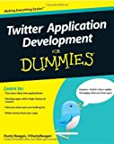 Twitter Application Development for Dummies, Dusty Reagan, 0470568623