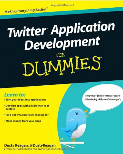 [PDF] Twitter Application Development For Dummies Free Download | Publisher : For Dummies | Category : Computers & Internet | ISBN 10 : 0470568623 | ISBN 13 : 9780470568620