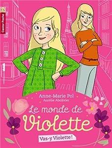 """Afficher """"Le monde de Violette n° 1 Vas-y Violette !"""""""