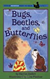 Bugs, Beetles, and Butterflies, Harriet Ziefert, 0140386912