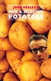 John Hegley's New and Selected Potatoes, John Hegley, 1852249781