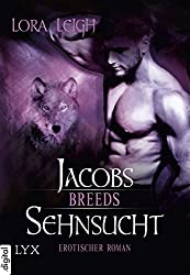 Breeds - Jacobs Sehnsucht (Breeds-Serie 9) (German Edition)