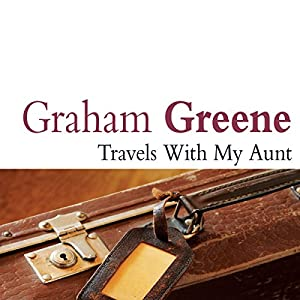 Travels with My Aunt Audiobook