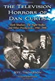 The Television Horrors of Dan Curtis, Jeff Thompson, 078643693X