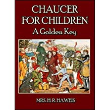 Chaucer for Children : A Golden Key