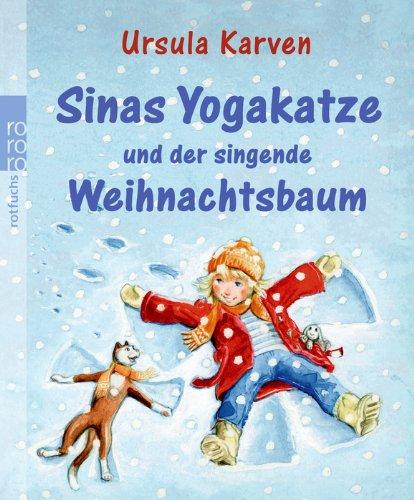Sinas Yogakatze und der singende Weihnachtsbaum
