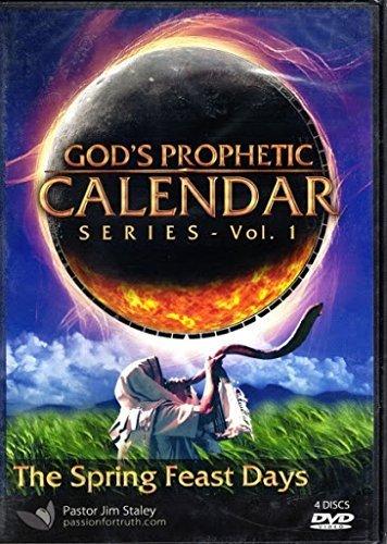 God's Prophetic Calendar - Vol. 1 The Spring Feast Days