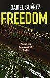 Freedom, Daniel Suarez, 8489367981