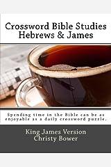 Crossword Bible Studies - Hebrews & James: King James Version Paperback