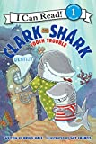 Clark the Shark: Tooth Trouble (I Can Read Level 1)