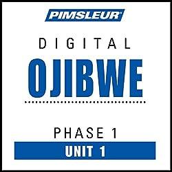 Ojibwe Phase 1, Unit 01