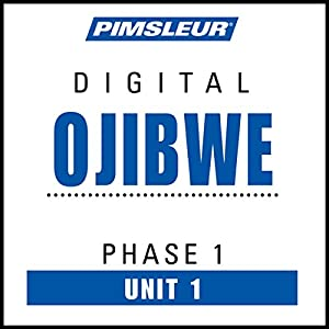 Ojibwe Phase 1, Unit 01 Audiobook