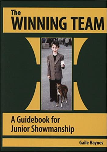 The Winning Team- a Guidebook for Junior Showmanship